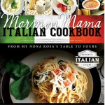Mormon_Mama_Italian_Cookbook-From_My_Nona_Rosas_Table_to_Yours-Shannon_Smurthwaite_9781462111091_cover