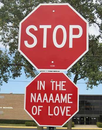 traffic-signs-stop-in-the-naame-of-love