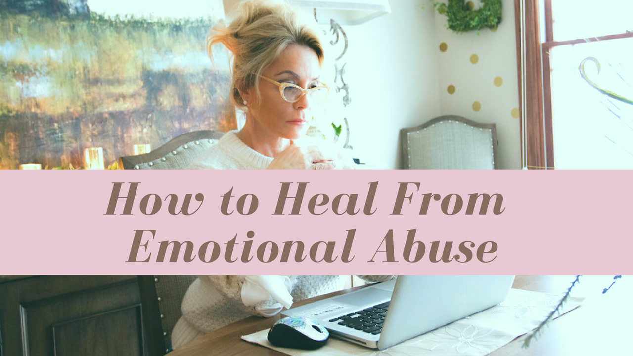October 15: How To Heal From Emotional Abuse